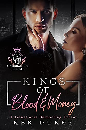 Kings of Blood and Money (Underworld Kings) by [Ker Dukey]