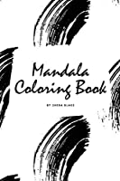 Mandala Coloring Book for Teens and Young Adults (6x9 Coloring Book / Activity Book) (Mandala Coloring Books)