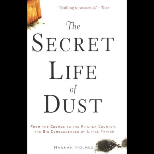 The Secret Life of Dust audiobook cover art