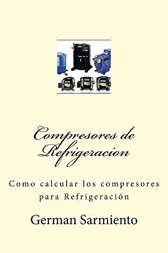 Compresores de Refrigeracion: como calcular compresores