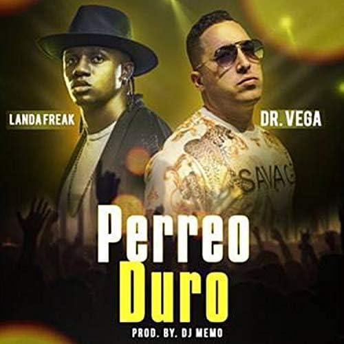 Landa Freak & Dr. Vega