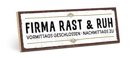 TypeStoff Holzschild mit Spruch – Firma RAST & RUH – im Vintage-Look mit Zitat als Geschenk und Dekoration (Größe: 28,2 x 9,5 cm)