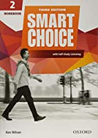 Smart Choice: Level 2: Workbook with Self-Study Listening: Smart Learning - on the page and on the move