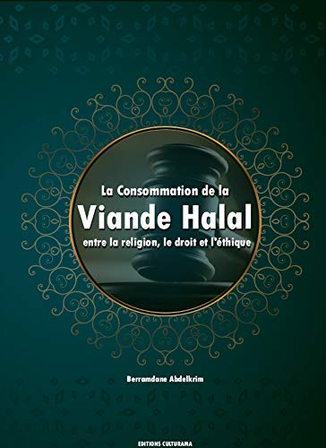 La Consommation de la viande Halal entre la religion, le droit et l'éthique