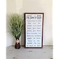 Let them be little Wood Sign Nursery Wall Art Distressed Wooden Plaque Inspirational Farmhouse Fixer Upper 1x2 Rustic Framed Sign