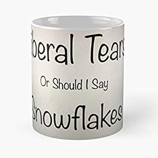 Liberal Tears Mug Classic Mug - The Funny Coffee Mugs For Halloween, Holiday, Christmas Party Decoration 11 Ounce White Laqued.