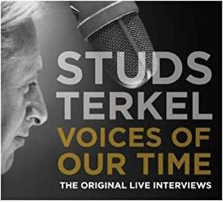 [(Studs Terkel: Voices of Our Time: The Original Live Interviews)] [Author: Studs Terkel] published on (May, 2010)