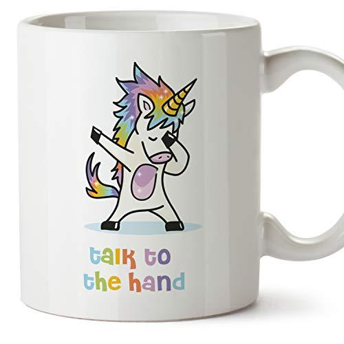 Sagen Sie es der Hand, Sprechen Sie mit der Hand - Einhorn Tasse/Becher/Mug (auf Englisch) - Original und lustiges Geschenk für Einhorn Liebhaber - Keramik Kaffeetasse 350 ml / 11 oz