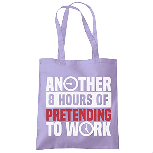 Sac cabas fourre-tout avec inscription « Another 8 hours of Pretending to Work » - Violet - Taille Unique