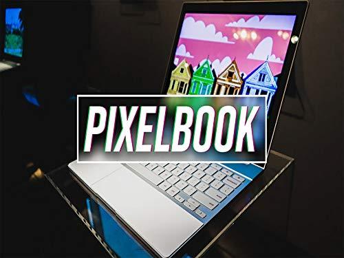 Clip: Google Pixelbook First Look
