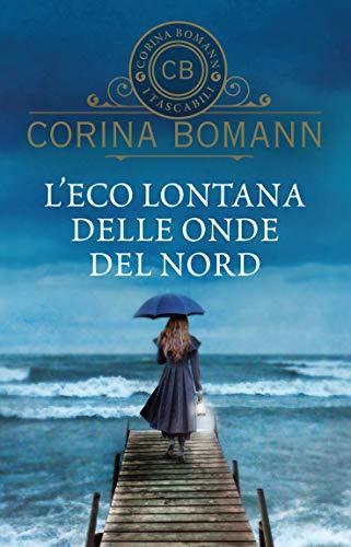 L'eco lontana delle onde del nord (Italian Edition)