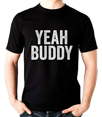 Funny Meme Yeah Buddy T-Shirt Unisex Tshirt, Short Sleeves Shirt, Long Sleeves Tshirt, Unisex Hoodie, Sweatshirt for Mens Womens Ladies Kids