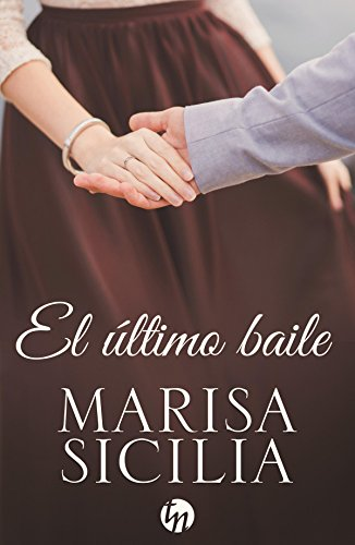 El último baile (Top Novel)