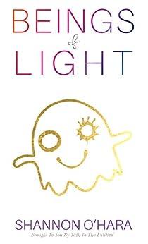 Beings of Light (English Edition) por [Shannon O'Hara]