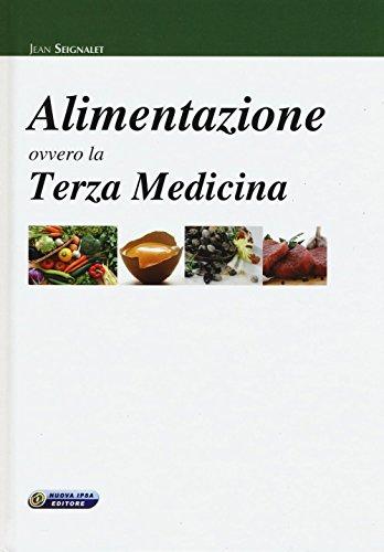 Alimentazione ovvero la terza medicina: 1