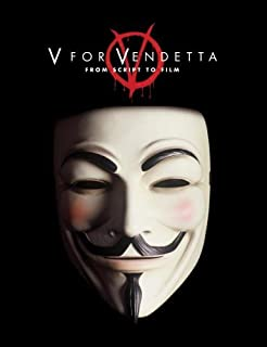 V for Vendetta: From Screenplay to Film by Spencer Lamm (1-Apr-2006) Paperback