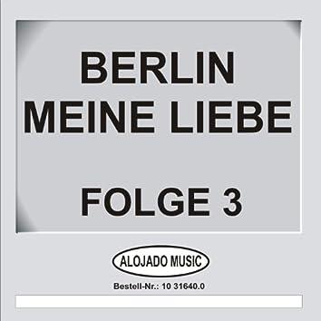 Berlin - Meine Liebe Folge 3