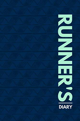 Runner's Diary: Perfect Running Diary Log Fitness Notebook, Calories, Track Distance, Speed, Route, Weight Loss, Runners Training Log, Gifts for ... 110 Pages. (Fitness & Running Log Book)
