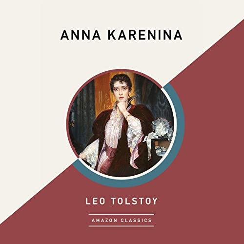 Anna Karenina (AmazonClassics Edition) Titelbild