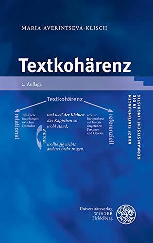 Textkohärenz (Kurze Einführungen in die germanistische Linguistik - KEGLI 14)