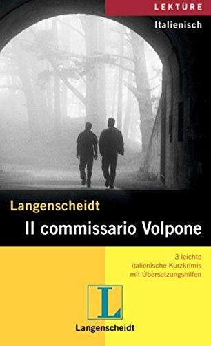 Langenscheidt Il commissario Volpone: 3 leichte italienische Kurzkrimis mit Übersetzungshilfen aus der Reihe
