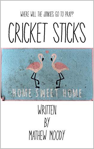 CRICKET STICKS (English Edition)