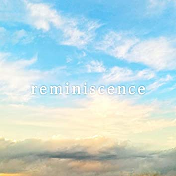 Reminiscence Ep