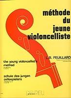 FEUILLARD - Methode du Jeune Violoncelliste para Violoncello
