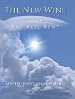 The New Wine: The Veil Rent