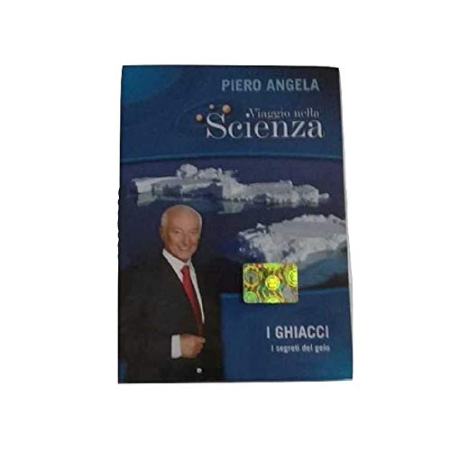 DVD Viaje en la Ciencia, Piero Angela, I Ghiacci