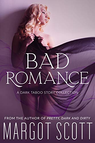 Bad Romance: A Dark Taboo Story Collection (Sweetest Sins)
