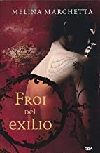 [ Froi del Exilio = Froi of the Exiles (Revised) BY Marchetta, Melina ( Author ) ] { Paperback } 2014
