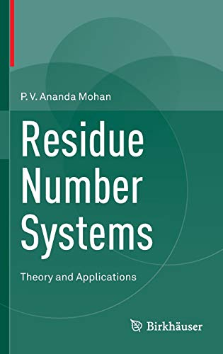 Compare Textbook Prices for Residue Number Systems: Theory and Applications 1st ed. 2016 Edition ISBN 9783319413839 by Mohan, P.V. Ananda