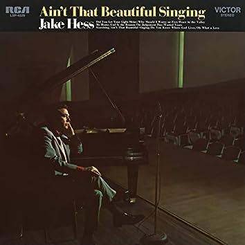 Ain't That Beautiful Singing