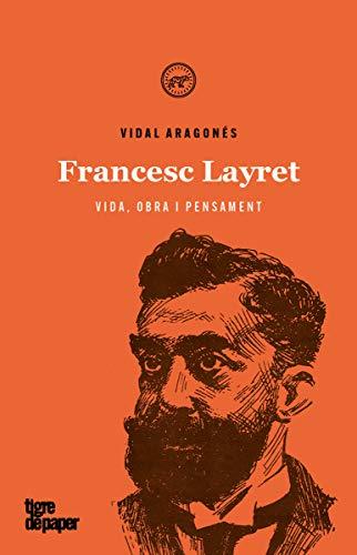Francesc Layret: Vida, obra i pensament: 41 (Assaig)