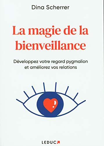 La magie de la bienveillance
