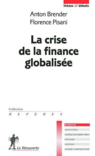 La Crise De La Finance Globalisee