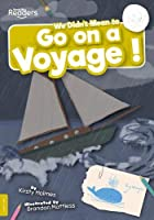 We Didn't Mean to Go on a Voyage! (BookLife Readers)