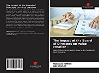 The impact of the Board of Directors on value creation :: Case of Moroccan companies listed on the Casablanca Stock Exchange