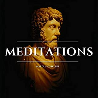 Meditations                   By:                                                                                                                                 Marcus Aurelius                               Narrated by:                                                                                                                                 James Ellis                      Length: 6 hrs and 47 mins     Not rated yet     Overall 0.0
