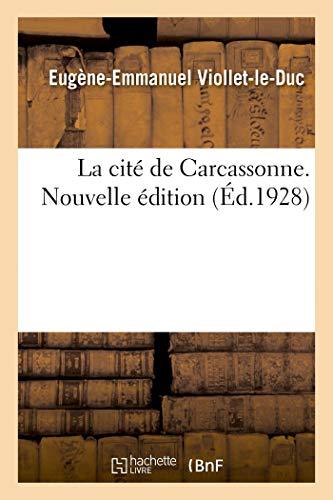 La cité de Carcassonne. Nouvelle édition
