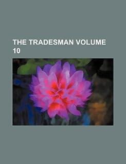 The Tradesman Volume 10