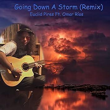 Going Down a Storm (Remix)