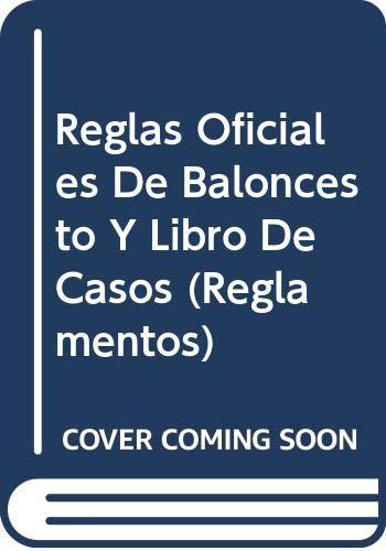 Reglas Oficiales De Baloncesto Y Libro De Casos (Reglamentos)