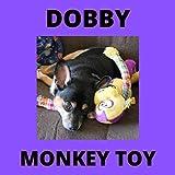 Dobby - Monkey Toy