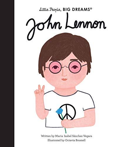John Lennon: 52 (Little People, Big Dreams)