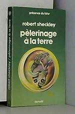 Pèlerinage à la terre de Robert Sheckley