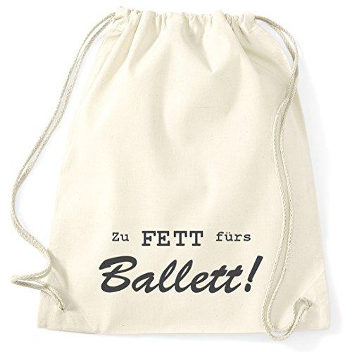 Turnbeutel Creme Spruch gestickt ZU FETT FÜRS Ballett! aus 100% Baumwolle, Sportbeutel, Schwimmbeutel, Gym Sack, Gym Bag