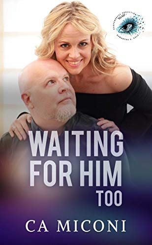 Waiting For Him Too (English Edition)