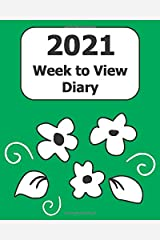 """2021 Weekly Diary: Large Print (Green Floral Cover) - 8"""" x 10"""" with Months, Important Dates & Week to View Planner - Simple layout. Large Print. Easy to use for visually impaired Paperback"""